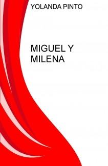 MIGUEL Y MILENA
