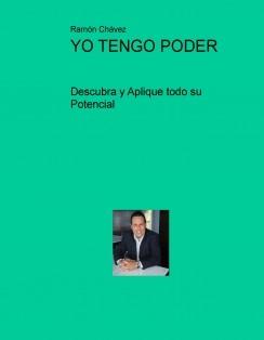 YO TENGO PODER: Descubra y Aplique todo su Potencial
