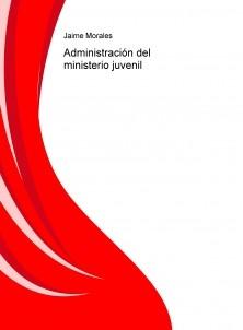 Administración del ministerio juvenil