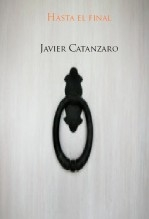 Libro Hasta el final, autor Javier Catanzaro