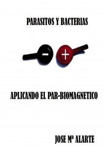 Parasitos y Bacterias,aplicando el par -biomagnetico