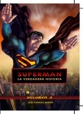 Superman: La verdadera historia - Volumen 3