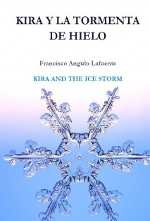 Kira y la tormenta de hielo KIRA AND THE ICE STORM
