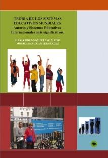 TEORIA DE LOS SISTEMAS EDUCATIVOS MUNDIALES. Autores y países más significativos