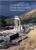 Temas clásicos de la Grecia antigua