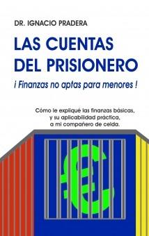LAS CUENTAS DEL PRISIONERO - ¡Finanzas no aptas para menores!