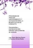 PROGRAMA DE ANÁLISIS, ASESORAMIENTO Y ACTUACIÓN PARA LA MODIFICACIÓN DE CONDUCTA. Herramientas y orientaciones para intervenir ante problemas de conducta