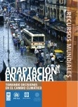 Recursos mundiales: Adaptación en marcha Tomando decisiones en el cambio climático