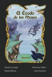 El Éxodo de las Musas - Volumen I: Lo que un extinto soñó