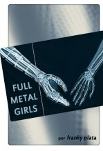 Libro Full Metal Girls, autor grandguignol