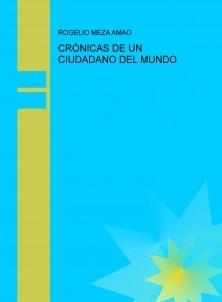 CRÓNICAS DE UN CIUDADANO DEL MUNDO