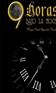 9 Horas Bajo La Noche