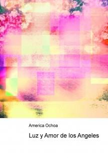 Luz y Amor de los Angeles