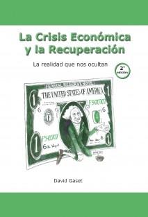 La Crisis económica y la Recuperación