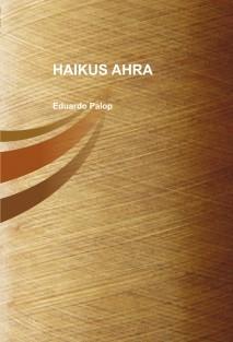 HAIKUS AHRA