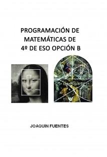 PROGRAMACIÓN DE MATEMÁTICAS DE 4º DE ESO OPCIÓN B