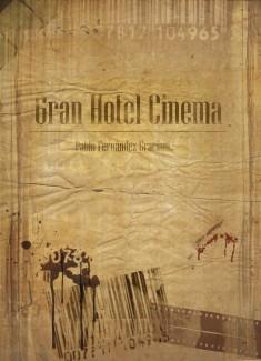 GRAN HOTEL CINEMA
