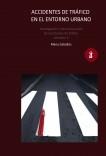ACCIDENTES de TRÁFICO en el entorno Urbano. Investigación y Reconstrucción