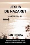 Jesús de Nazaret - XIII y XIV