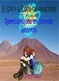 El Sol y la Luna de Atacama Reencarnados en jóvenes amantes