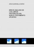 BREVE ANALISIS DE LOS LIBROS HISTORICOS DEL NUEVO TESTAMENTO: APUNTES