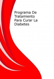 Programa De Tratamiento Para Curar La Diabetes