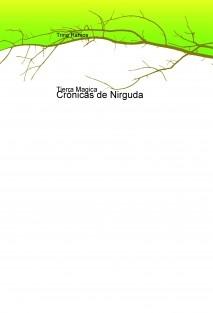 Crónicas de Nirguda, La tierra Magica