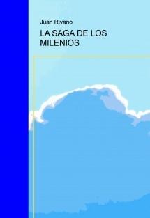 LA SAGA DE LOS MILENIOS