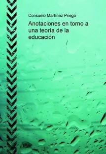 Anotaciones en torno a una teoría de la educación