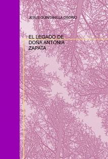 EL LEGADO DE DOÑA ANTONIA ZAPATA