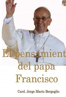 El pensamiento del papa Francisco
