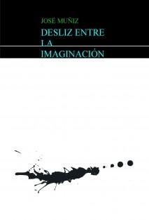DESLIZ ENTRE LA IMAGINACIÓN