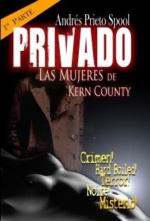 PRIVADO 1: Las Mujeres de Kern County
