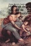 Historias del niño que se llamaba Jesús