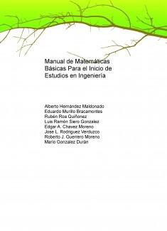 Manual de matemáticas básicas para el inicio de estudios en ingeniería.