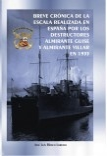 BREVE CRÓNICA DE LA ESCALA REALIZADA EN ESPAÑA POR LOS DESTRUCTORES ALMIRANTE GUISE Y ALMIRANTE VILLAR EN 1933