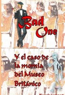 Bad One y el caso de la momia del Museo Británico