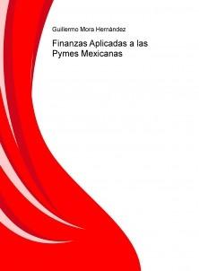 Finanzas Aplicadas a las Pymes Mexicanas