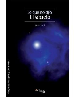 Lo que no dijo El Secreto