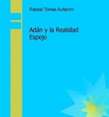 Adán y la Realidad Espejo