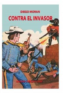 DIEGO MORÁN CONTRA EL INVASOR
