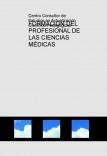 FORMACIÓN DEL PROFESIONAL DE LAS CIENCIAS MÉDICAS