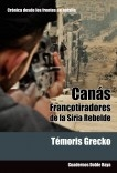 Canás. Francotiradores de la Siria Rebelde