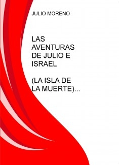LAS AVENTURAS DE JULIO E ISRAEL. LA ISLA DE LA MUERTE
