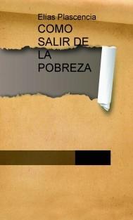 COMO SALIR DE LA POBREZA