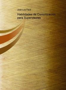 Habilidades de Comunicación para Supervisores