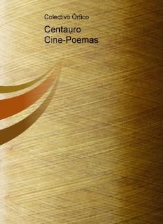 Centauro Cine-Poemas