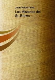 Los Misterios del Sr. Brown