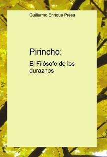 Pirincho: El Filósofo de los duraznos