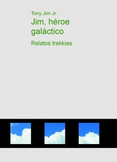 Jim, héroe galáctico - Relatos trekkies